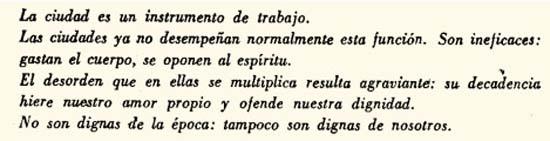 """Fuente:Fragmento del libro """"Ciudad del Futuro"""", Le Corbusier"""