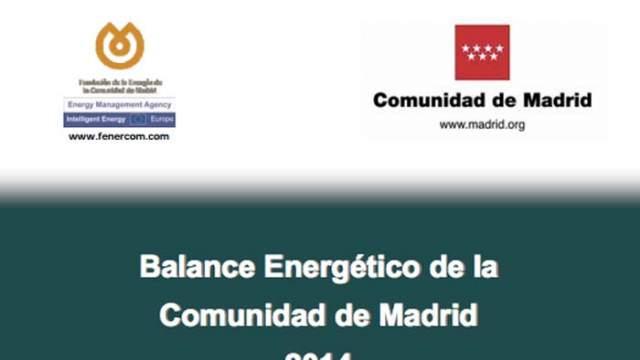 Balance Energético de la Comunidad de Madrid 2014-energía- Fenercom-Renove- Comunidad de Madrid
