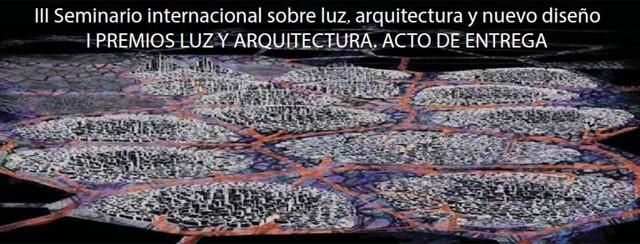 Philips - UEM - Cátedra Luz y Arquitectura - Teatro de la Luz - I Premios Luz y Arquitectura - luz y arquitectura