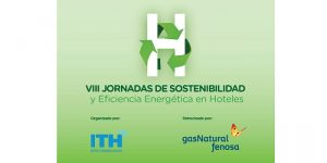 Hoteles – sostenibilidad - eficiencia energética - ahorro - rehabilitación