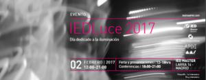 IEDLuce 2017 @ IED Master   Madrid   Comunidad de Madrid   España