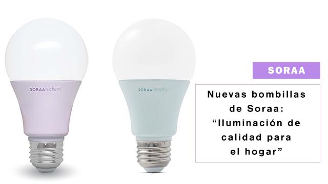 ebc9cb82f La nueva propuesta de Soraa para el hogar: bombillas led de espectro  completo y libres de luz azul para ayudarte a dormir