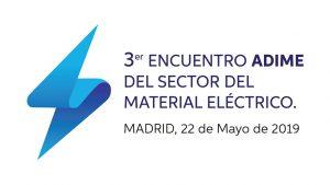 3er Encuentro ADIME del Sector del Material Eléctrico